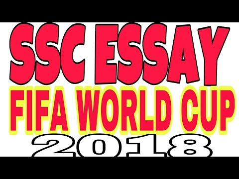ESSAY ON FIFA WORLD CUP 2018 FOR SSC CHSL/CGL FIFA WORLD CUP 2018  PAR NIBANDH HINDI ME
