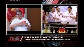 Video Tidak Ikut Berkoalisi, Partai Garuda Mencanangkan Istilah Anti Mainstream Part 02 - iTalk 17/08 MP3, 3GP, MP4, WEBM, AVI, FLV Agustus 2018
