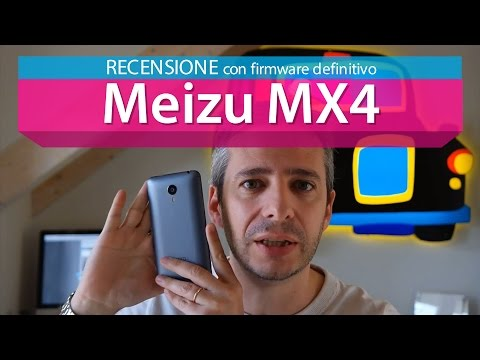 Meizu MX4 la recensione