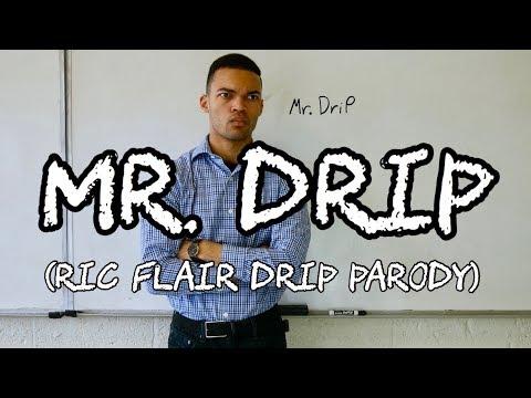 Mr. Drip (Ric Flair Drip Parody) #PREEXUMSEASON