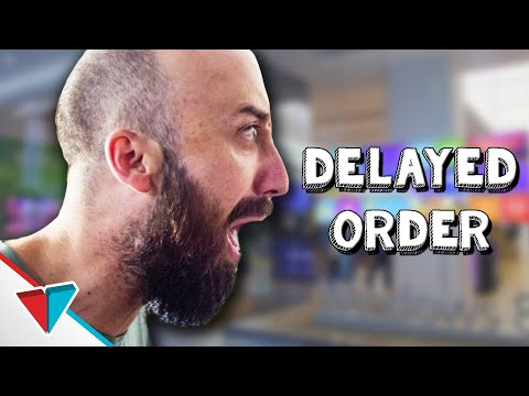 When you never get your product - Delayed Order