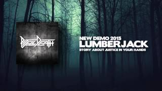 Video Pit Full Death - Lumberjack (DEMO) HD
