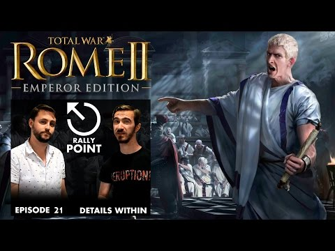 edition - In this episode of Rally Point, Craig and Matty unveil the contents of the Emperor Edition for Total War: ROME II, which is FREE to all existing owners of ROME II. Click