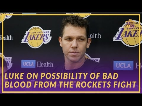 Video: Lakers Interview: Luke On Possible Bad Blood With The Rockets From The Fight In Previous Matchup