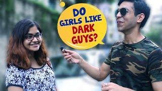 Nonton Do Girls Like Dark Guys | Kolkata Girls Open Talk | Boys Must Watch | Wassup India Film Subtitle Indonesia Streaming Movie Download