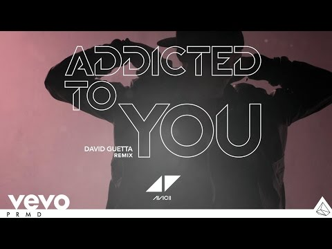 Avicii – Addicted To You (David Guetta Remix) (Audio)