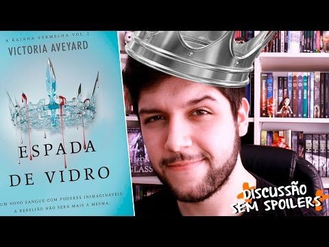 COROA CRUEL e ESPADA DE VIDRO, Victoria Aveyard