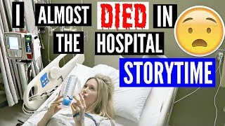 I ALMOST DIED IN THE HOSPITAL | SCARY STORYTIME by Channon Rose
