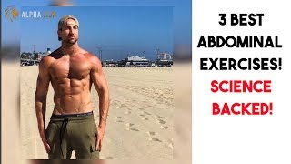 These are the 3 Best Ab Exercises for a Six Pack, and are 100% Science backed. To make this video even better I wanted to show...