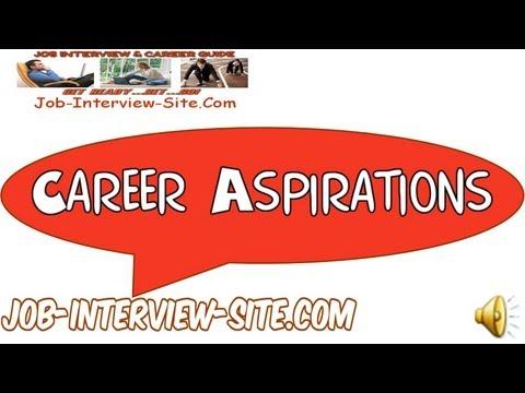 5 key career aspirations examples - Career Aspirations Examples Of Career Aspirations