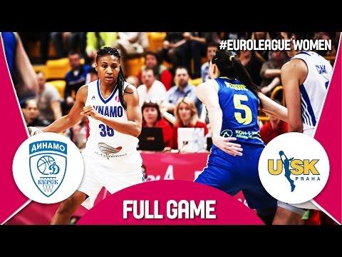 Dynamo Kursk (RUS) v ZVVZ USK Praha (CZE) - LIVE - Semi Finals - EuroLeague Women 2016-17