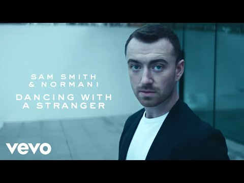 Sam Smith, Normani - Dancing With A Stranger - Thời lượng: 3:16.