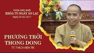 Phương Trời Thong Dong - TT. Thích Viên Trí