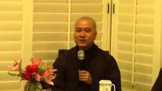Chân Không Diệu Hữu, Thầy Thích Pháp Hòa, San Diego, California, June 10,2014