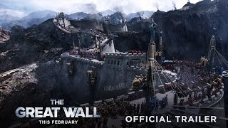 The Great Wall  Official Trailer 2  In Theaters This February