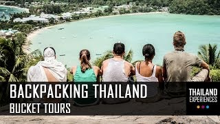 Thailand Backpacking Tour 2013 | BUCKET TOURS | THAILAND EXPERIENCES