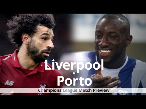 Liverpool V Porto - Champions League Match Preview