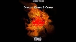 Download Lagu Dreco - Dreco 3 Crazy Mp3