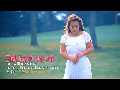 Ntsib koj tsis yog caij (Audio Demo) - NkaujNpauj Yaj (видео)
