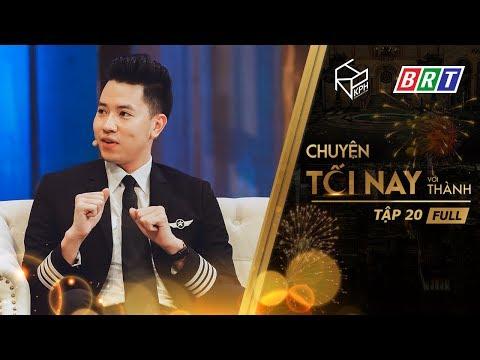 Cơ Trưởng Nguyễn Quang Đạt Công Khai Đã Có Người Yêu - Chuyện Tối Nay Với Thành #20 Full HD - Thời lượng: 47 phút.