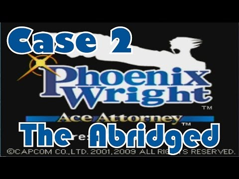 Ace Attorney Abridged: Case 2