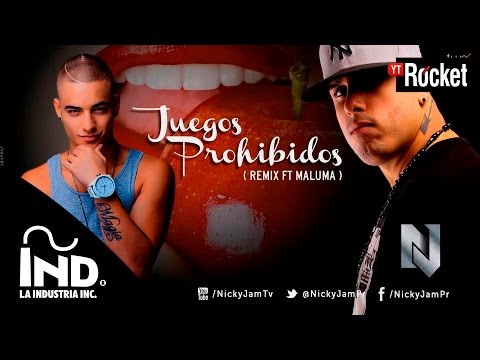 Juegos Prohibidos Remix - Nicky Jam ft. Maluma