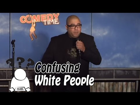 Confusing White People (Stand Up Comedy)