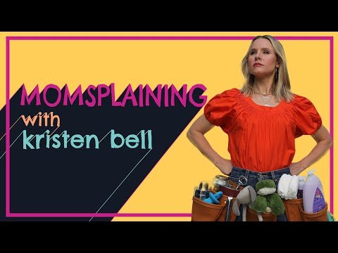 #Momsplaining with Kristen Bell: Adventures in Babysitting