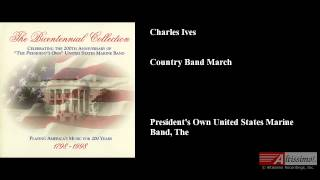 """Charles Ives: """"Country Band March"""""""