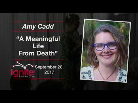 A Meaningful Life from Death