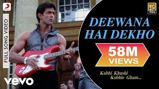 K3g   Deewana Hai Dekho Video   Kareena Kapoor  Hrithik Roshan