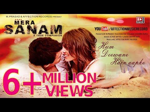 MERA SANAM-Hum Deewane Hain Aapke | Latest hindi songs 2016 | New Song | Affection Music Records