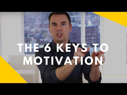 Motivate Yourself Today With These 6 Keys To Motivation…