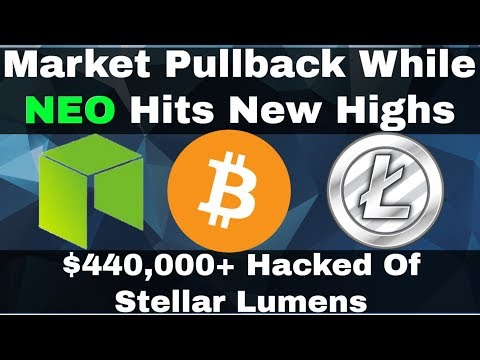 Crypto News | Market Pulls Back While NEO Hits New Highs! $400k+ Stolen In Hack!