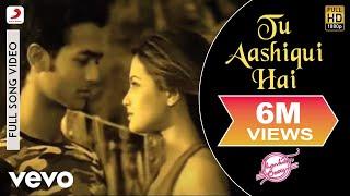 Video Tu Aashiqui Hai Full Video - Jhankaar Beats|KK|Vishal & Shekhar| Sanjay Suri, Juhi Chawla download in MP3, 3GP, MP4, WEBM, AVI, FLV January 2017