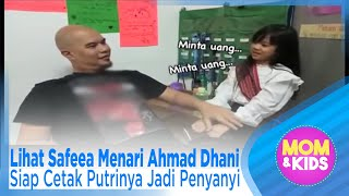 Video Lihat Safeea Menari Ahmad Dhani Siap Cetak Putrinya Jadi Penyanyi - MOM & KIDS EPS 106 ( 1/3 ) MP3, 3GP, MP4, WEBM, AVI, FLV Desember 2018