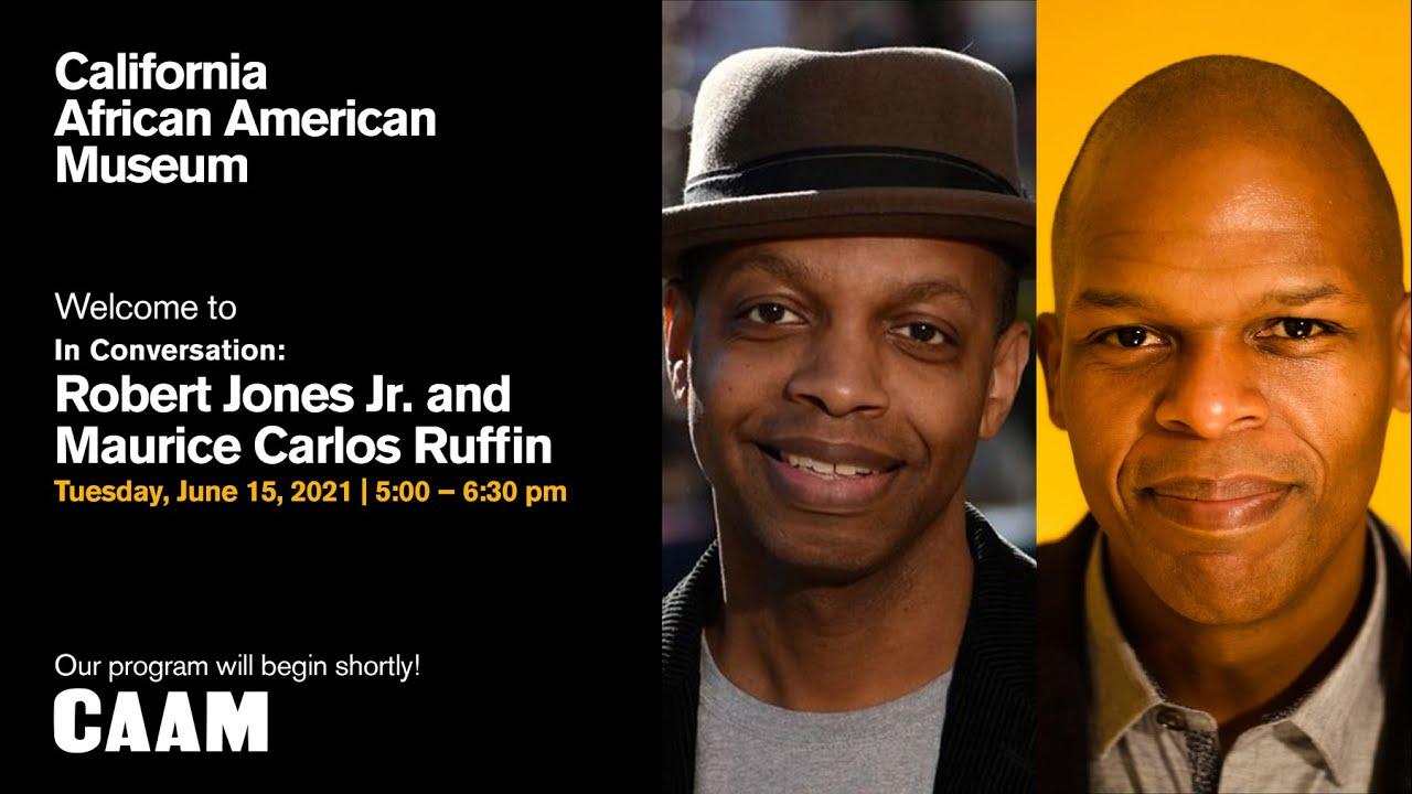 In Conversation: Robert Jones Jr. and Maurice Carlos Ruffin
