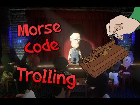 Morse Code Trolling on Comedy Night