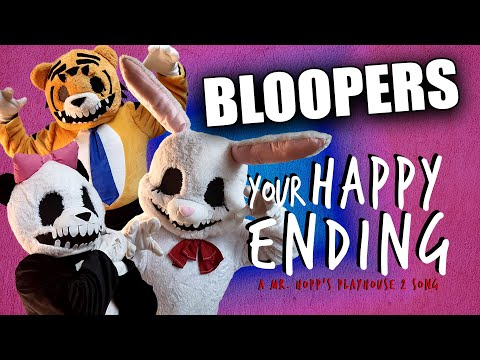 BLOOPERS from Your Happy Ending: A Mr. Hopp's Playhouse 2 Song