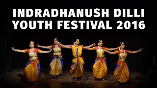 Indradhanush Dilli Youth Festival 2016 - 2nd Day