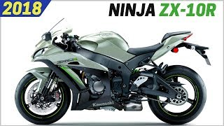 6. NEW 2018 Kawasaki Ninja ZX-10R - Awesome Supersport With 998cc And New Color Design