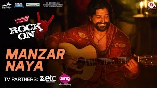 Nonton Manzar Naya - Rock On 2 | Farhan Akhtar, Arjun Rampal, Purab Kholi, Prachi Desai & Shahana Goswami Film Subtitle Indonesia Streaming Movie Download