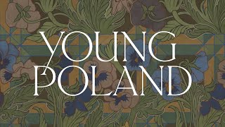 YOUNG POLAND: AN ARTS AND CRAFTS MOVEMENT, 1890-1918