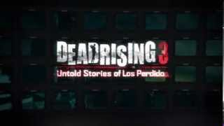 Dead Rising 3: Untold Stories of Los Perdido video thumbnail