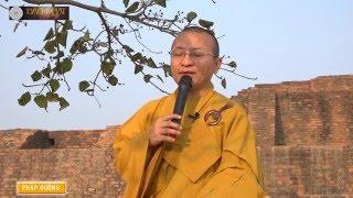 Hành hương Phật tích Ấn Độ - Nepal tháng 03-2016 - DVD1