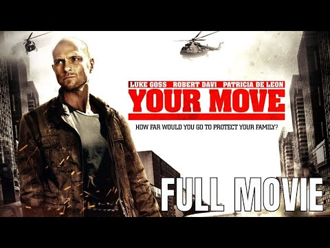 Your Move   Full Thriller Movie