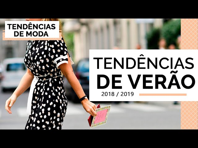 PEÇAS / PRODUTOS TENDÊNCIAS VERÃO 2018/2019 - Closet da Mari