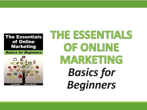 The Essentials of Online Marketing Guide