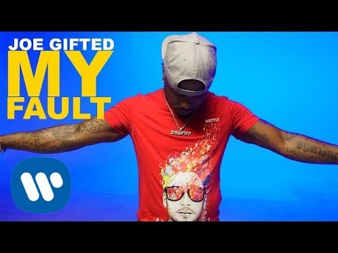 Joe Gifted - My Fault (Official Music Video)