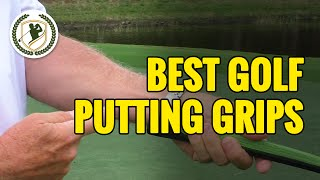 Video GOLF PUTTING GRIP - WHAT ARE THE BEST PUTTING GRIPS? MP3, 3GP, MP4, WEBM, AVI, FLV Oktober 2018